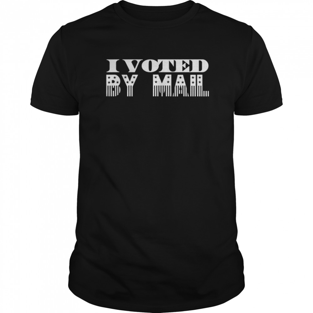 I Voted By Mail Classic Men's T-shirt