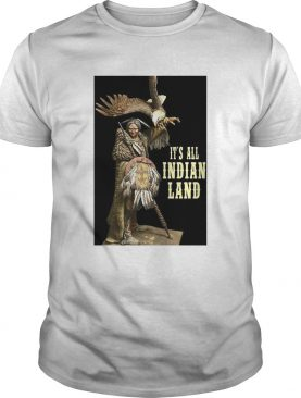 Its All Indian Land Vertical Poster shirt