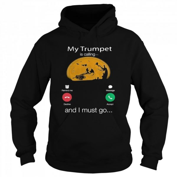 My Trumpet Is Calling And I Must Go Moon Halloween  Unisex Hoodie
