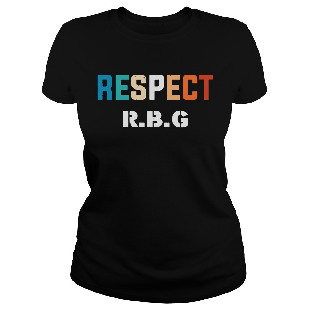 Respect RBG Ruth Bader Ginsburg Classic Ladies