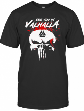 Skull See You In Valhalla Blood T-Shirt