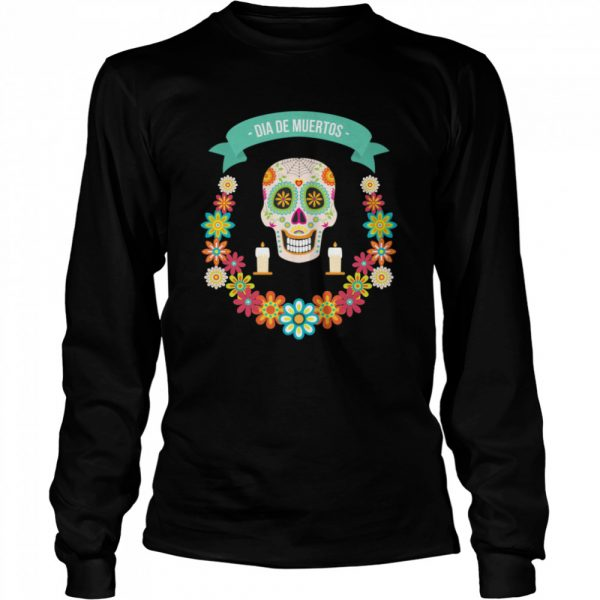 The Mexican Dia De Muertos Sugar Skull  Long Sleeved T-shirt