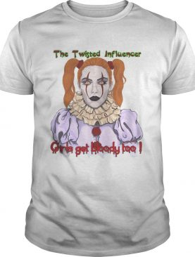 The Twisted Influencer Girls get bloody too Scary Clown shirt