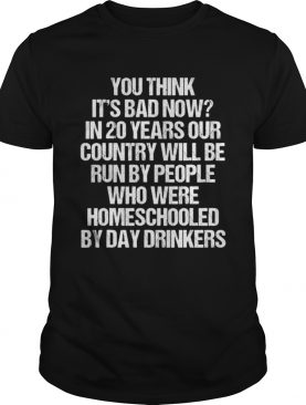 You Think Its Bad Now In 20 Years Funny 2020 Meme Vintage shirt