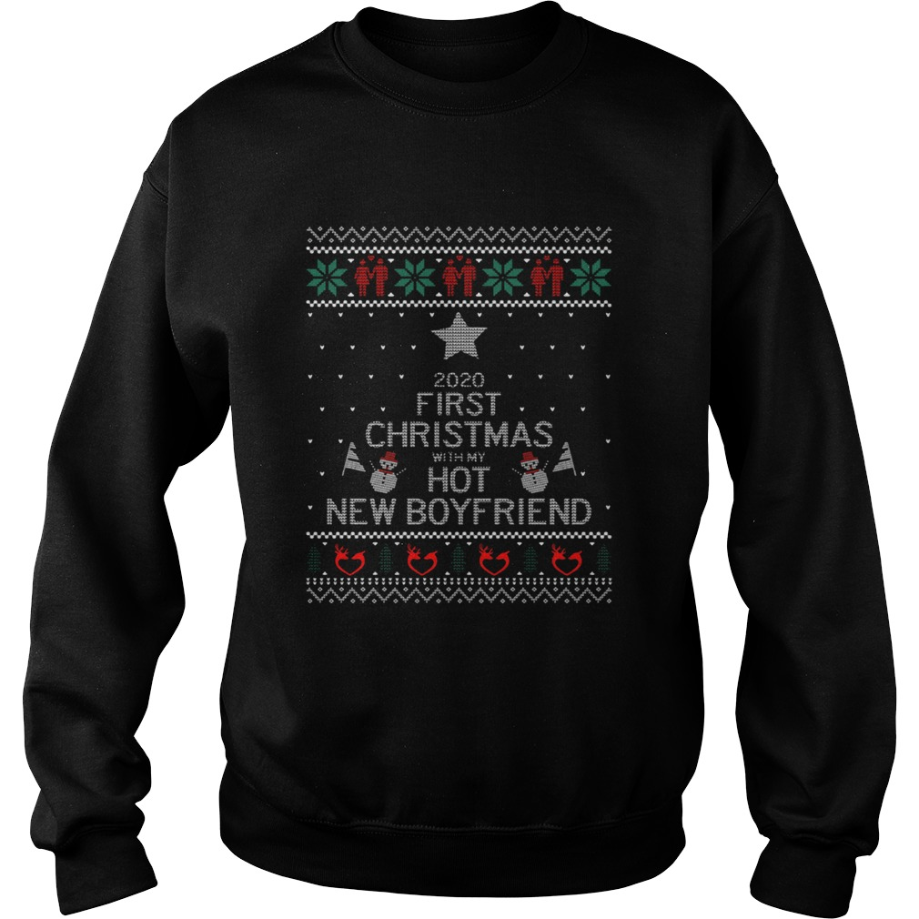 2020 First Christmas With My Hot New Boyfriend Ugly Christmas Sweatshirt
