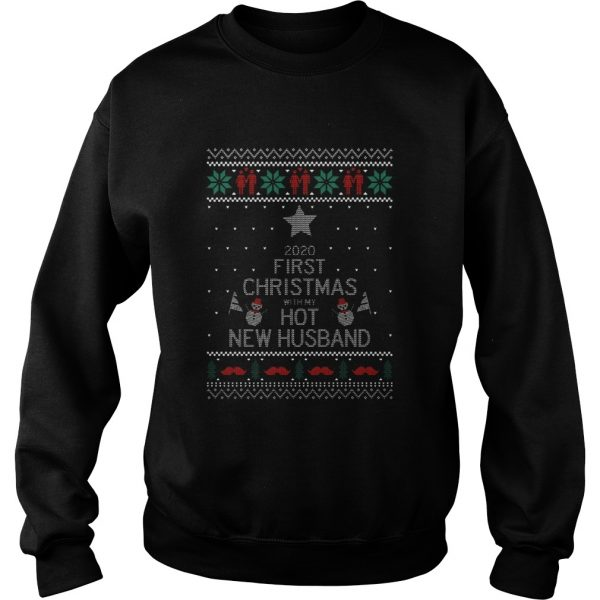 2020 First Christmas With My Hot New Husband Ugly  Sweatshirt