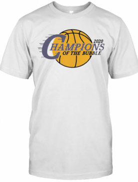 2020 L.A Champions Of The Bubble T-Shirt