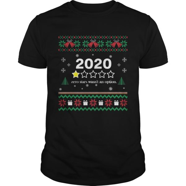 2020 One Star Zero Stars Wasnt An Option Merry Christmas  Unisex