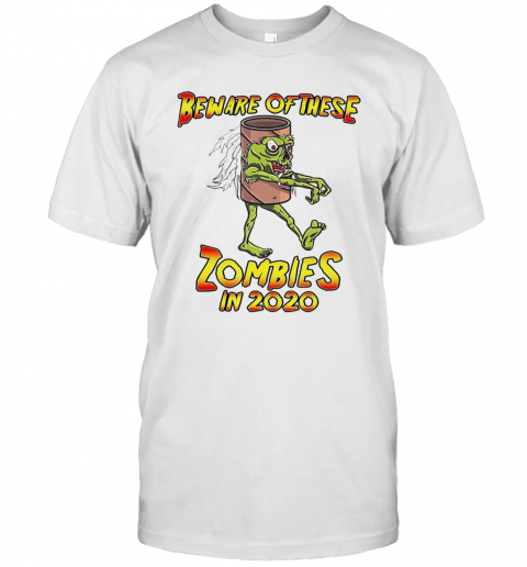 Beware Of These Zombies In 2020 T-Shirt Classic Men's T-shirt