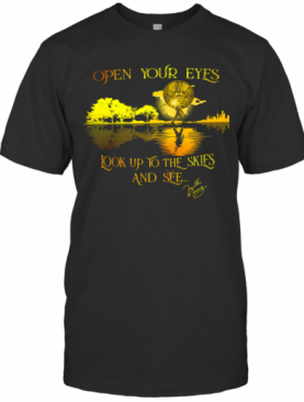 Freddie Mercury Open Your Eyes Look Up To The Skies And See T-Shirt