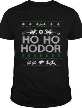 Game of Thrones Ho Ho Hodor Coming Ugly shirt
