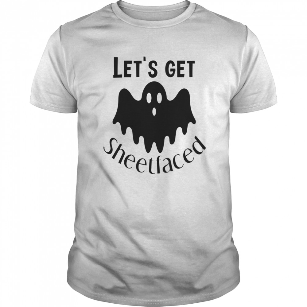 Let's Get Sheetfaced Ghost Halloween  Classic Men's T-shirt