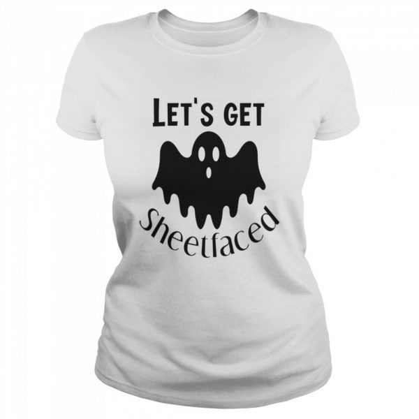 Let's Get Sheetfaced Ghost Halloween  Classic Women's T-shirt