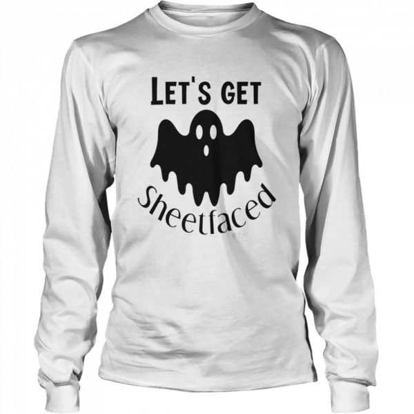 Let's Get Sheetfaced Ghost Halloween  Long Sleeved T-shirt
