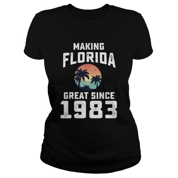 Make Florida Great Since 1983  Classic Ladies