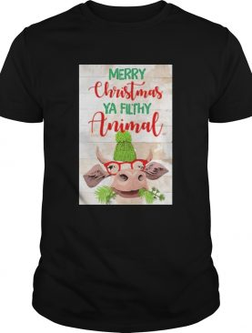 Merry Christmas Ya Filthy Animal Cow shirt