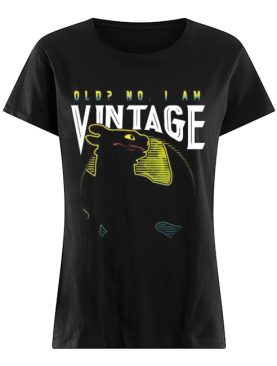 Toothless old no i am vintage shirt