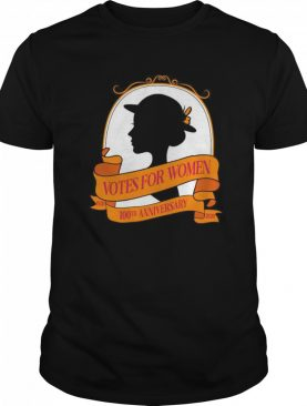 Votes for women 1920 2020 100th anniversary shirt