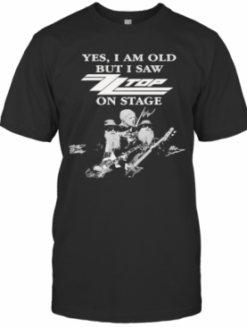 Yes I Am Old But I Saw Top Band On Stage Signatures T-Shirt