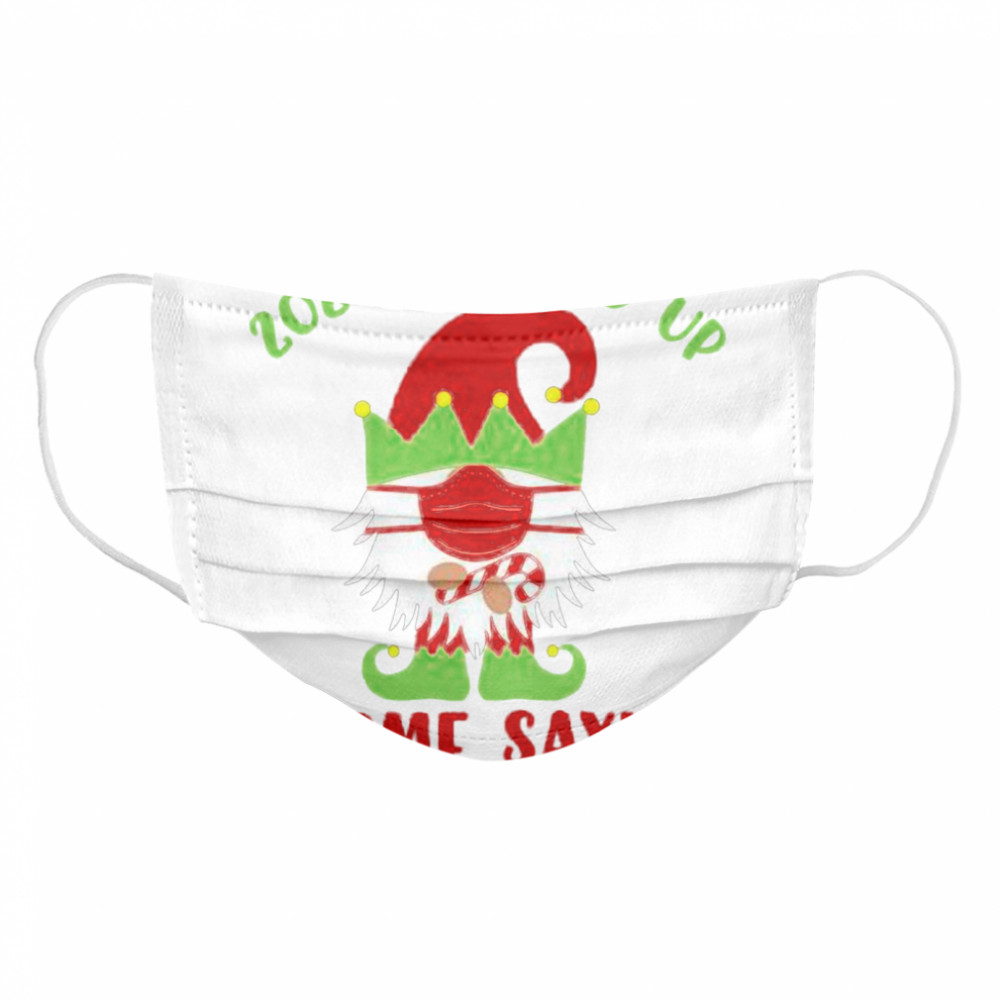2020 Elfed Up Gnome Saying Merry Christmas Cloth Face Mask