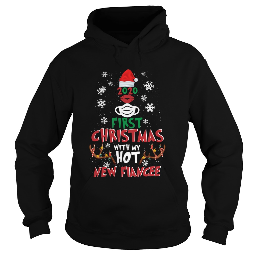 2020 First Christmas With My Hot New Fiance Hoodie