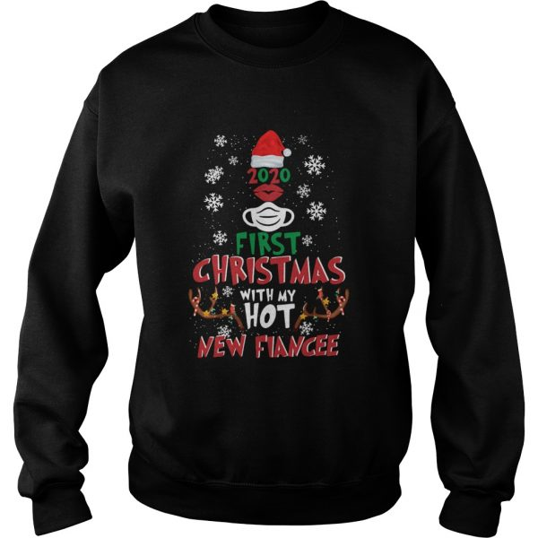 2020 First Christmas With My Hot New Fiance  Sweatshirt