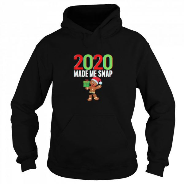 2020 Made Me Snap Christmas Gingerbread Ugly Xmas  Unisex Hoodie