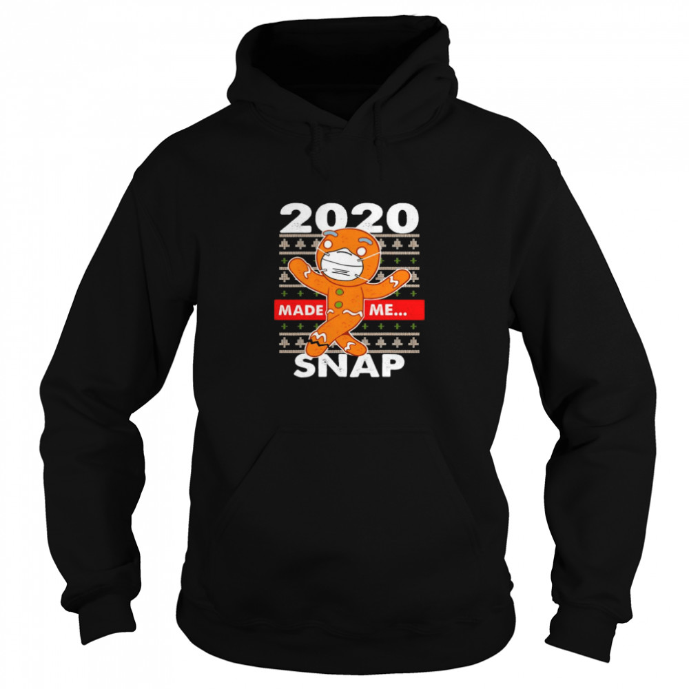 2020 Made Me Snap Gingerbread Face Mask Christmas Unisex Hoodie