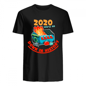 2020 Youll Go Down In History 2020 Christmas shirt