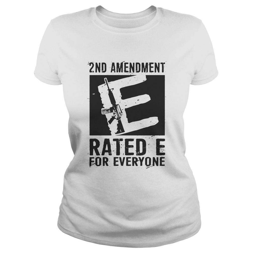 2nd Amendment Rated E For Everyone Classic Ladies