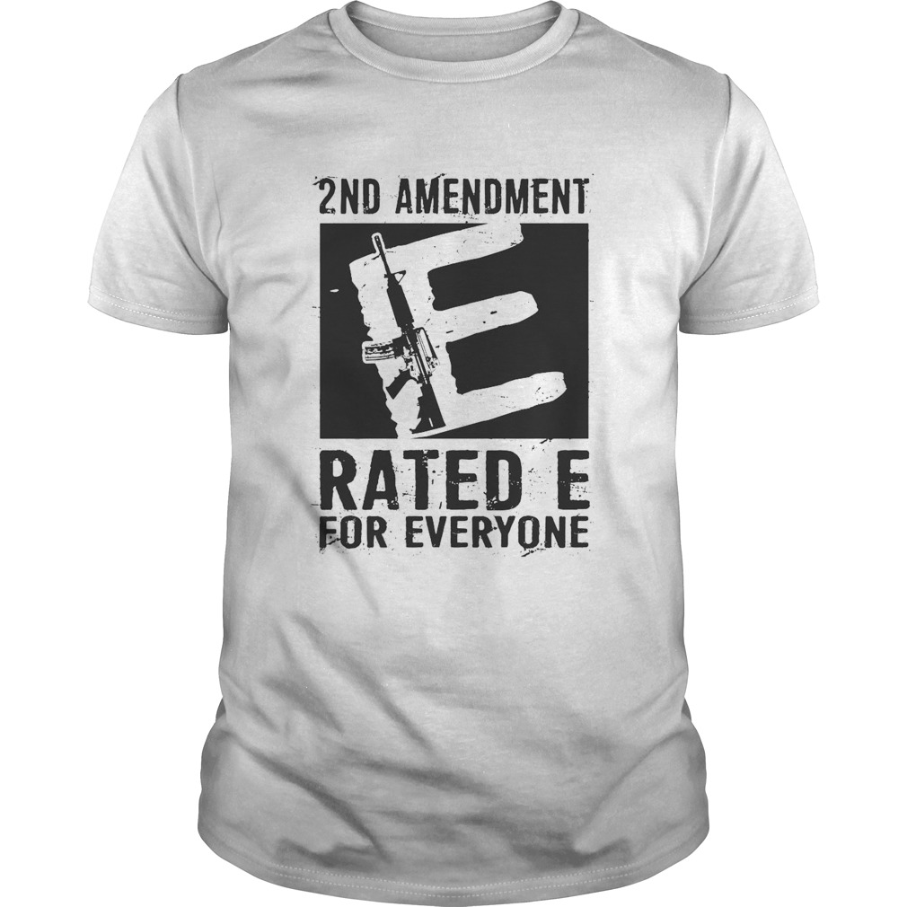2nd Amendment Rated E For Everyone Unisex