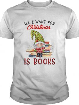 All I Want For Christmas Is Books shirt