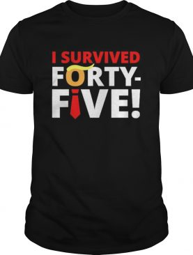 Biden harris democrats won the election i survived 45 shirt