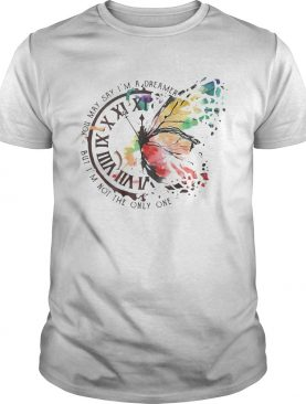 Butterfly You May Say Im A Dreamer But Im Not The Only One shirt