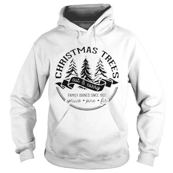 Christmas trees cut and carry family owned since 1957 spruce pine fir  Hoodie