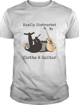 Easily Distracted By Sloths And Guitar shirt
