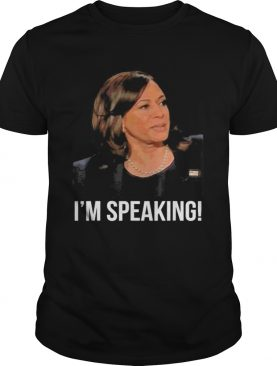 Im Speaking Kamala Harris Vice President Debate Vote 2020 shirt