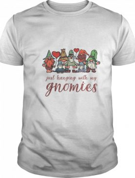 Just Hanging With My Gnomies Christmas Squad shirt