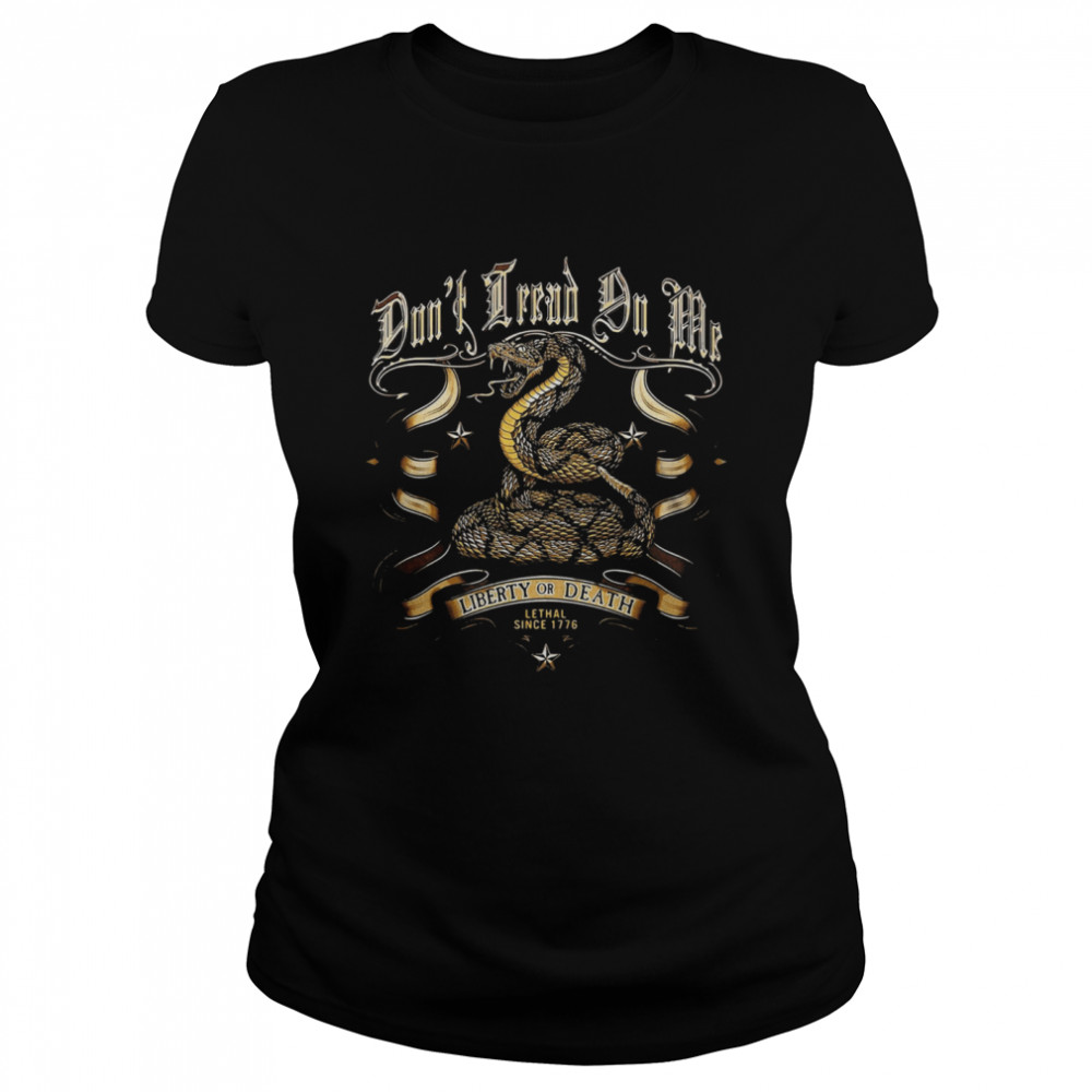 Liberty Or Death Lethal Since 1776 Cobra Classic Women's T-shirt