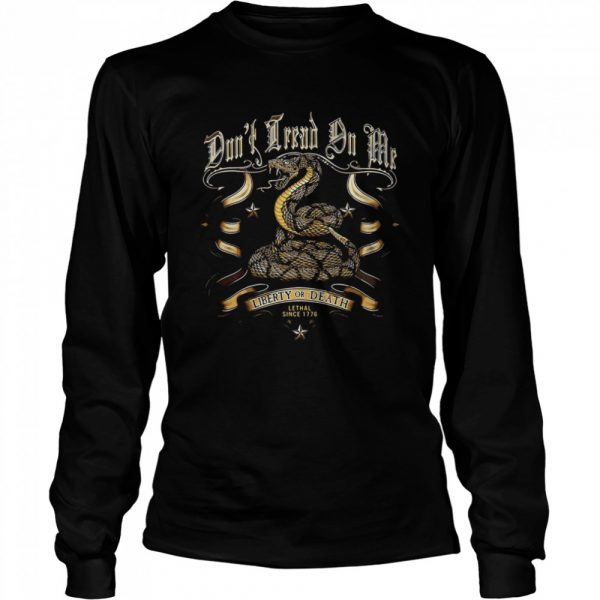 Liberty Or Death Lethal Since 1776 Cobra  Long Sleeved T-shirt