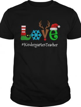 Love Snow Elf Reindeer Kindergarten Teacher Christmas shirt