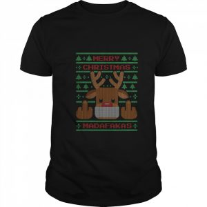 Merry Christmas Madafakas Reindeer Showing Middle Fingers To Evil Ugly Christmas  Classic Men's T-shirt