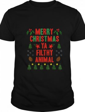 Merry Christmas Ya Filthy Animals Funny Christmas Gift shirt