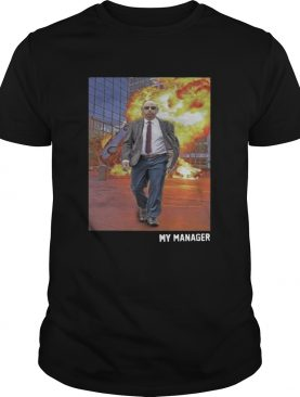 My Manager shirt