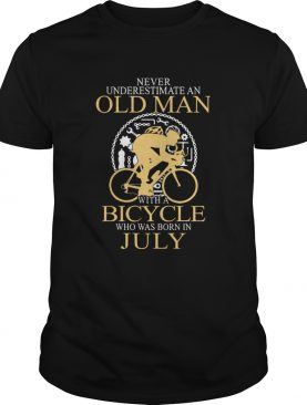 Never Underestimate An Old Man Bicycle Who Was Born In July shirt