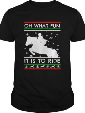 Oh What Fun It Is To Ride shirt