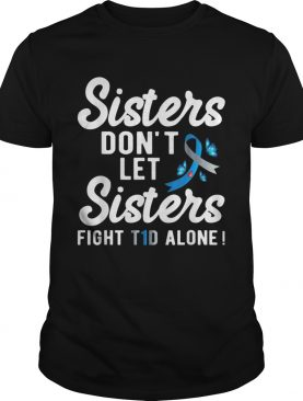 Sister Type 1 Diabetes Awareness shirt