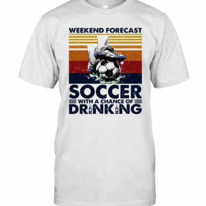 Weekend Forecast Soccer With A Chance Of Drinking T-Shirt Classic Men's T-shirt