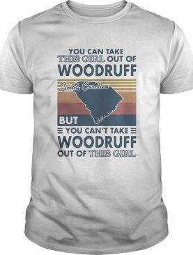You Can Take This Girl Out Of Woodruff But You Cant Take Woodruff Out Of This Girl South Carolina