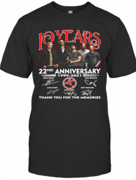 10 Years 22Nd Anniversary 1999 2021 Thank You For The Memories Signatures T-Shirt